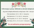 Informacja o pracy bibliotek w okresie świątecznym